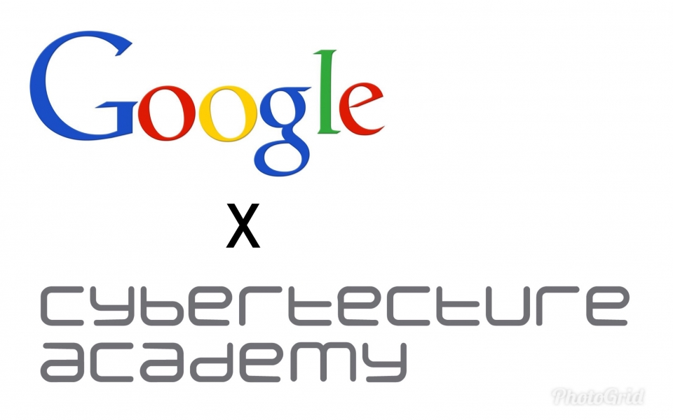 Google x Cybertecture Academy 2018